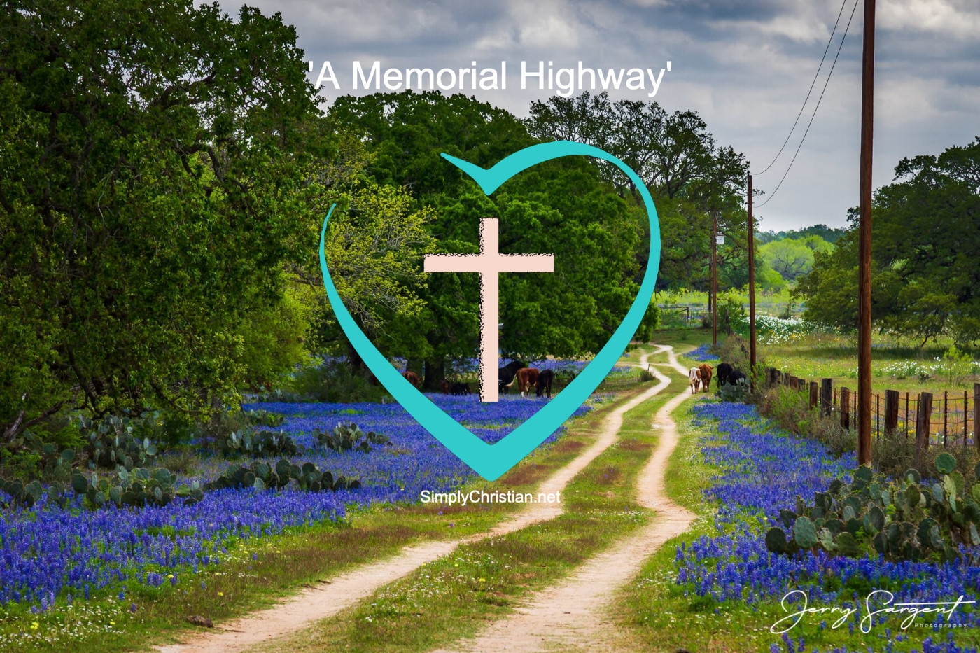 A memorial highway Open To Jesus Moment Simply Christian Jerry Sargent Photography Dave Nance
